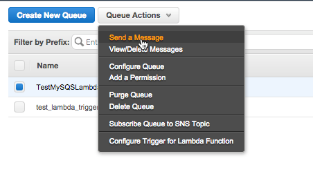 In SQS console select the queue created before and click queue Actions. Then select send a Message from the dropdown menu.